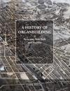 A History of Organbuilding in Syracuse, New York and Vicinity