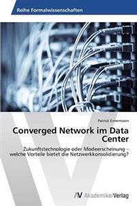 Converged Network Im Data Center
