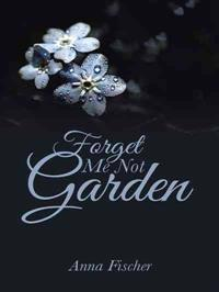 Forget Me Not Garden