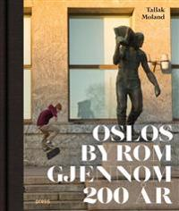Oslos byrom gjennom 200 år
