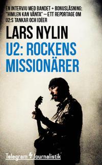 U2: Rockens missionärer : En intervju med bandet