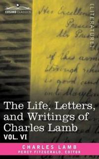 The Life, Letters, and Writings of Charles Lamb