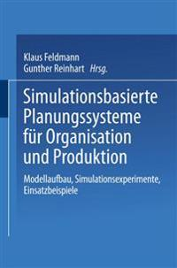 Simulationsbasierte Planungssysteme F r Organisation Und Produktion