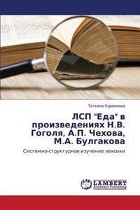 Lsp Eda V Proizvedeniyakh N.V. Gogolya, A.P. Chekhova, M.A. Bulgakova