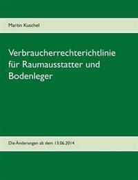 Verbraucherrechterichtlinie für Raumausstatter und Bodenleger