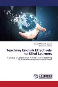 Teaching English Effectively to Blind Learners
