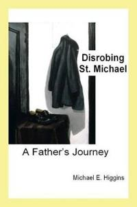 Disrobing St. Michael