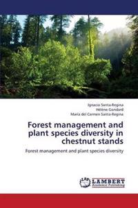 Forest Management and Plant Species Diversity in Chestnut Stands