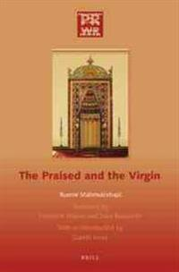 The Praised and the Virgin