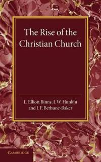 The Rise of the Christian Church
