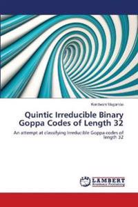 Quintic Irreducible Binary Goppa Codes of Length 32