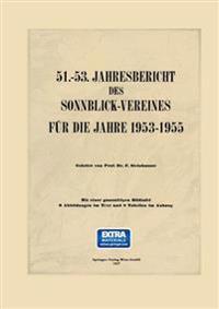 51.–53. Jahresbericht Des Sonnblick-vereines Für Die Jahre 1953–1955