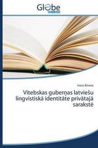 Vitebskas Guber as Latvie U Lingvistisk Identit Te Priv Taj Sarakst