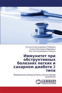 Immunitet Pri Obstruktivnykh Boleznyakh Legkikh I Sakharnom Diabete 2 Tipa