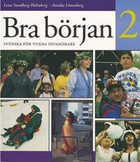 Bra början : svenska för vuxna invandrare. 2