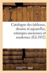 Catalogue Des Tableaux, Dessins Et Aquarelles, Estampes Anciennes Et Modernes