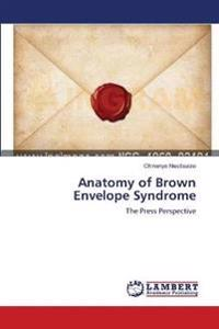 Anatomy of Brown Envelope Syndrome