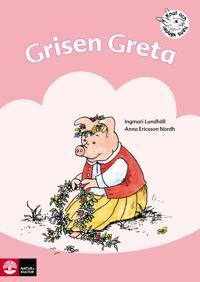 Grisen Greta : övningar i läsförståelse