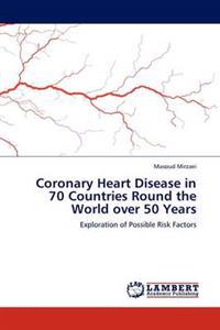 Coronary Heart Disease in 70 Countries Round the World Over 50 Years