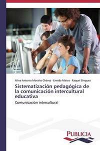 Sistematizacion Pedagogica de La Comunicacion Intercultural Educativa