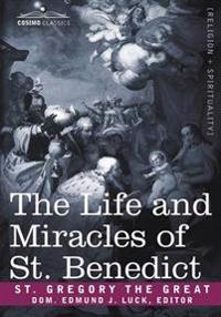 The Life and Miracles of St. Benedict