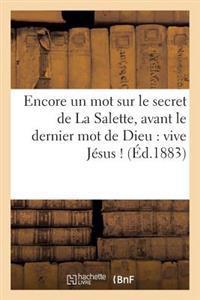 Encore Un Mot Sur Le Secret de la Salette, Avant Le Dernier Mot de Dieu