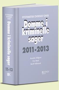 Systematisk oversigt over Domme i kriminelle sager 2011-2013