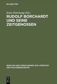 Rudolf Borchardt Und Seine Zeitgenossen