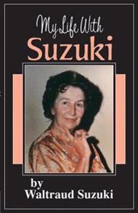 My Life With Suzuki