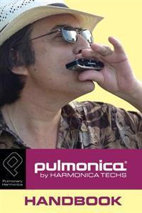 Pulmonica Handbook: About the Pulmonica Pulmonary Harmonica