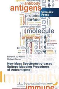 New Mass Spectrometry-Based Epitope Mapping Procedures of Autoantigens