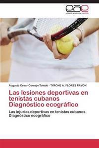Las Lesiones Deportivas En Tenistas Cubanos Diagnostico Ecografico