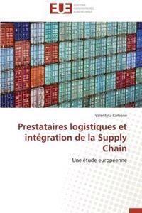 Prestataires Logistiques Et Int�gration de la Supply Chain