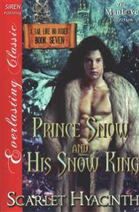 Prince Snow and His Snow King