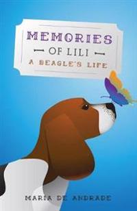 Memories of Lili - A Beagle's Life