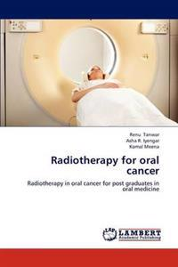 Radiotherapy for Oral Cancer