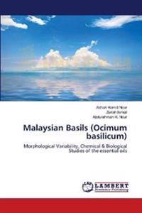 Malaysian Basils (Ocimum Basilicum)