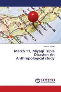 March 11, Miyagi Triple Disaster