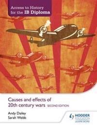 Causes & Effects of 20th Century Wars