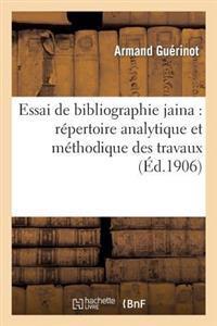 Essai de Bibliographie Jaina