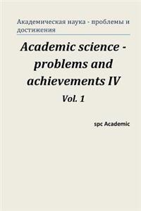 Academic Science -Problems and Achievements IV. Vol. 1: Proceedings of the Conference. North Charleston, 07-08.07.2014