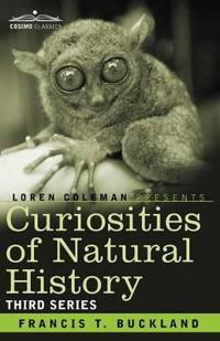 Curiosities of Natural History: Third Series