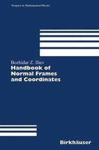 Handbook of Normal Frames And Coordinates