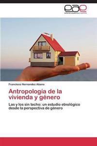 Antropologia de la Vivienda y Genero
