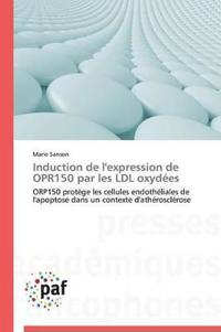 Induction de L'Expression de Opr150 Par Les LDL Oxydees
