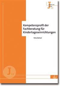 Kompetenzprofil der Fachberatung für Kindertageseinrichtungen