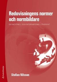 Redovisningens normer och normbildare : en nationell och internationell översikt