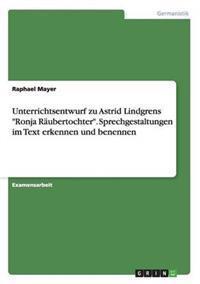 Unterrichtsentwurf Zu Astrid Lindgrens Ronja Raubertochter