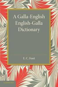 A Galla-English English-Galla Dictionary
