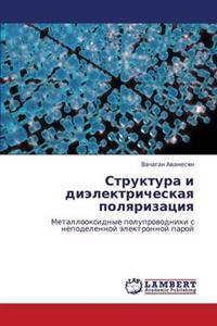 Struktura I Dielektricheskaya Polyarizatsiya
